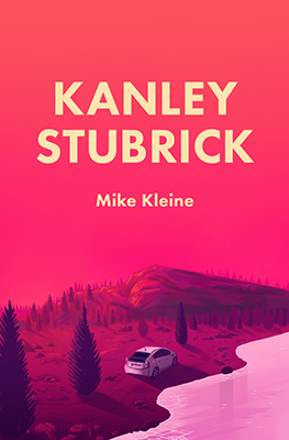 Kanley Stubrick Cover. Artwork by Austin Breed.